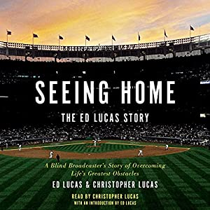 Seeing Home: The Ed Lucas Story Audiobook