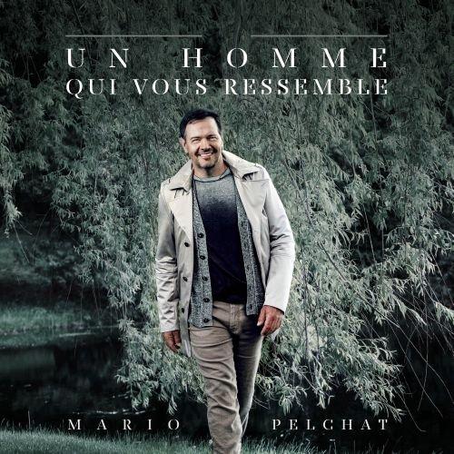 Mario Pelchat - Un Homme Qui Me Ressemble - Zortam Music