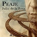Peaje [Spanish Edition] | Julio de la Rosa
