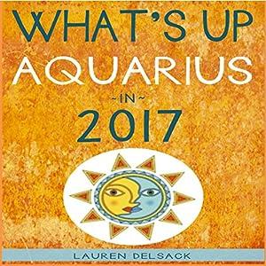 What's up Aquarius in 2017 Audiobook