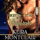 The Brightest Star in the Highlands: Jennie and Aedan: Clan Grant Series, Volume 7 (       ungekürzt) von Keira Montclair Gesprochen von: Paul Woodson