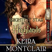 The Brightest Star in the Highlands: Jennie and Aedan: Clan Grant Series, Volume 7 (       UNABRIDGED) by Keira Montclair Narrated by Paul Woodson