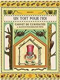 Un toit pour moi : Carnet de curiosités de Magnum Philodolphe Pépin