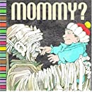 Mommy? ( a pop-up book)