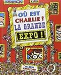 O� est Charlie ? - La grande expo !