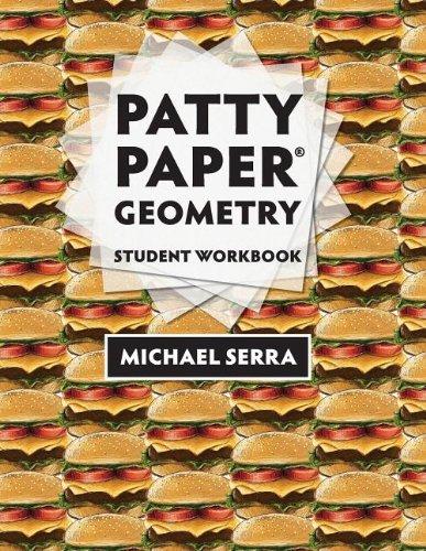 Patty Paper Geometry: Student Workbook