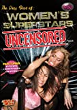 Women's Superstars Uncensored: Volume One (Women's Pro Wrestling)