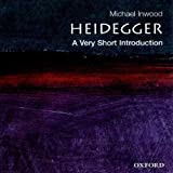 Heidegger: A Very Short Introduction (Unabridged)