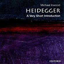 Heidegger: A Very Short Introduction Audiobook by Michael Inwood Narrated by Tom Parks