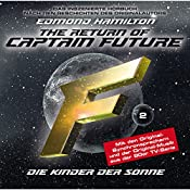 Die Kinder der Sonne (Captain Future: The Return of Captain Future 2) | Edmond Hamilton