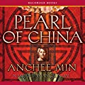 Pearl of China (       UNABRIDGED) by Anchee Min Narrated by Angela Lin