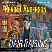 Hair Raising: Dan Shamble, Zombie P.I., Book 3 | Kevin J. Anderson