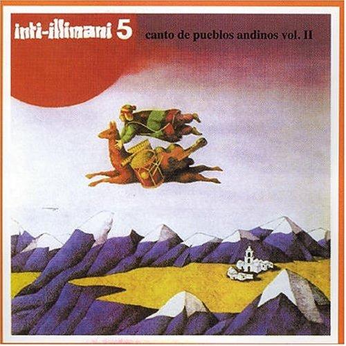 Inti-Illimani - 5: Canto De Pueblos Andinos, Vol. 2 [US-Import] - Zortam Music