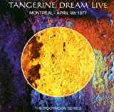 Tangerine Dream Live: Montreal- April 9th 1977- Live at Place des Arts, Montreal, Canada, 9th April 1977