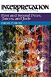 First and Second Peter, James, and Jude (Interpretation: A Bible Commentary for Teaching & Preaching)