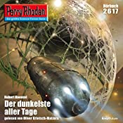 Der dunkelste aller Tage (Perry Rhodan 2617)   Hubert Haensel