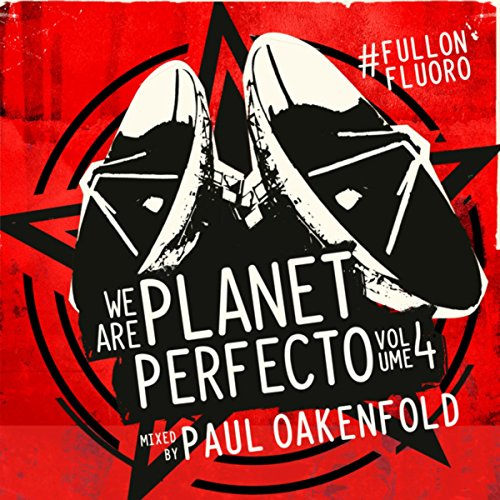VA-We Are Planet Perfecto Vol 4 (Mixed By Paul Oakenfold)-PRFD092-WEB-2014-JUSTiFY Download