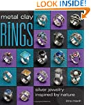 Metal Clay Rings: Silver Jewelry Insp...