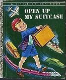 Open Up My Suitcase (A Little Golden Book)