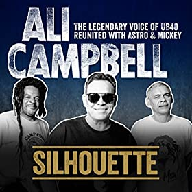 Silhouette (The Legendary Voice Of UB40 - Reunited With Astro & Mickey)