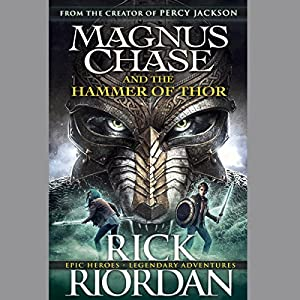 Magnus Chase and the Hammer of Thor Audiobook