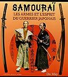 echange, troc Clive Sinclaire - Samouraï : Les armes et l'esprit du guerrier japonais