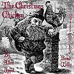 The Christmas Chicken: A Novella | Allen Appel