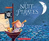 La Nuit Des Pirates (French Edition) (0439940516) by Harris, Peter