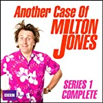 Another Case of Milton Jones: The Complete Series 1 | Milton Jones