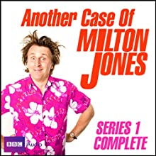 Another Case of Milton Jones: The Complete Series 1  by Milton Jones Narrated by Milton Jones