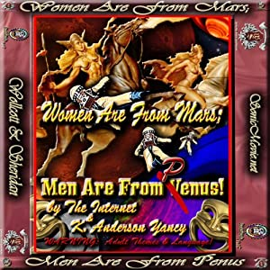 Women Are from Mars; Men Are from Penus | [K. Anderson Yancy]