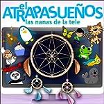 El Atrapasue�os: Las Nanas De La Tele