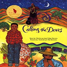 Calling the Doves (       UNABRIDGED) by Juan Felipe Herrera Narrated by Juan Felipe Herrera
