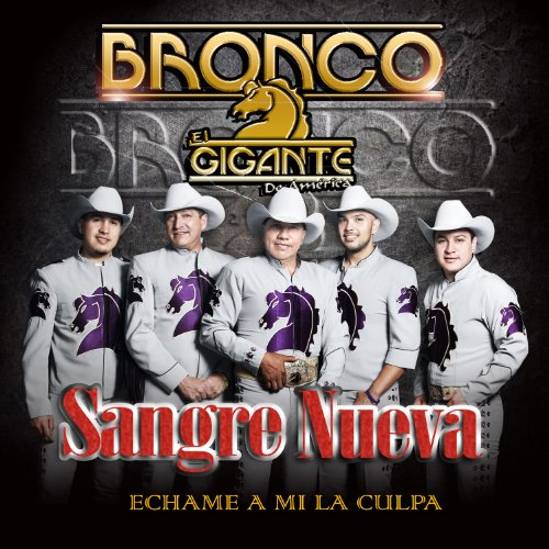 Bronco - Gigantes de America - Zortam Music