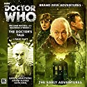 Doctor Who - The Doctor's Tale Audiobook by Marc Platt Narrated by William Russell, Maureen O'Brien