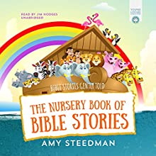 The Nursery Book of Bible Stories Audiobook by Amy Steedman Narrated by Jim Hodges