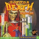 Doctor Death #1, February 1935 Audiobook by  Zorro,  RadioArchives.com Narrated by Joey D'Auria