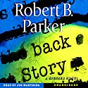 Back Story Audiobook by Robert B. Parker Narrated by Joe Mantegna