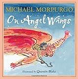 Michael Morpurgo On Angel Wings