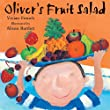Oliver: Oliver's Fruit Salad