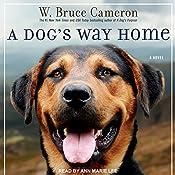 A Dog's Way Home | [W. Bruce Cameron]