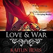 Love & War: The Daughters of Zeus, Book 5 | Kaitlin Bevis