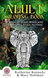 Adult Coloring Book: 20 Stress Relieving Landscapes And Amazing Animal Patterns (Coloring books For Adults Kindle, Adult Coloring Books Book 1)