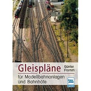 Gleispläne für Modellbahnanlagen und Bahnhöfe [Gebundene Ausgabe]