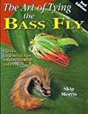img - for The Art of Tying the Bass Fly book / textbook / text book