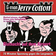 Blutnacht auf dem Airport (Jerry Cotton 4) (       ungekürzt) von Jerry Cotton Gesprochen von: Manfred Lehmann