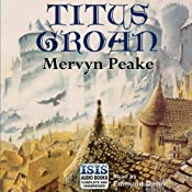 Titus Groan | [Mervyn Peake]