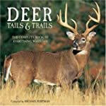 Deer Tails & Trails: The Complete Boo...