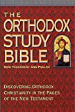 img - for The Orthodox Study Bible: New Testament & Psalms book / textbook / text book