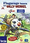 Willy Werkel - Flugzeuge bauen mit Wi...